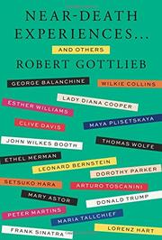 NEAR-DEATH EXPERIENCES...AND OTHERS by Robert Gottlieb