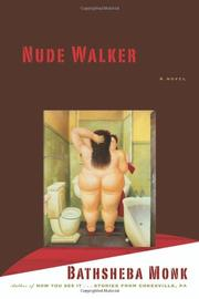 NUDE WALKER by Bathsheba Monk
