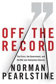 OFF THE RECORD by Norman Pearlstine