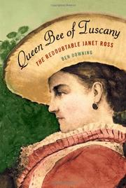 QUEEN BEE OF TUSCANY by Ben Downing