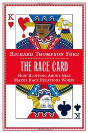 THE RACE CARD by Richard Thompson Ford