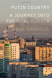 PUTIN COUNTRY by Anne Garrels