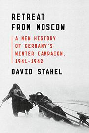 RETREAT FROM MOSCOW by David Stahel