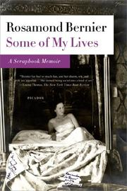 SOME OF MY LIVES by Rosamond Bernier