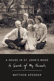 A HOUSE IN ST. JOHN'S WOOD by Matthew Spender
