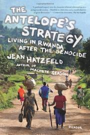 THE ANTELOPE'S STRATEGY by Jean Hatzfeld