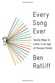 EVERY SONG EVER by Ben Ratliff