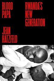 BLOOD PAPA by Jean Hatzfeld