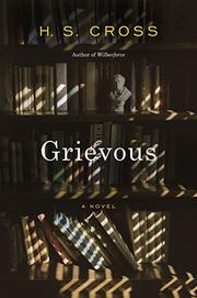 GRIEVOUS by H.S. Cross