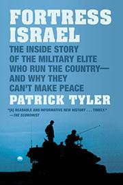 FORTRESS ISRAEL by Patrick Tyler
