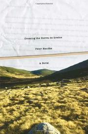 CROSSING THE SIERRA DE GREDOS by Peter Handke