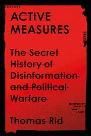 ACTIVE MEASURES by Thomas Rid