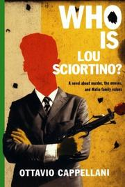 WHO IS LOU SCIORTINO? by Ottavio Cappellani