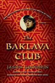 THE BAKLAVA CLUB by Jason Goodwin