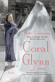 CORAL GLYNN by Peter Cameron