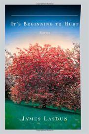 IT'S BEGINNING TO HURT by James Lasdun