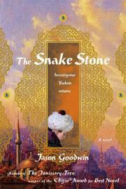 THE SNAKE STONE by Jason Goodwin