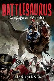 RAMPAGE AT WATERLOO by Brian Falkner