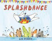 SPLASHDANCE by Liz Starin