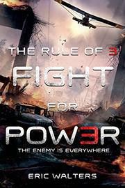 FIGHT FOR POWER by Eric Walters