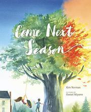 COME NEXT SEASON by Kim Norman