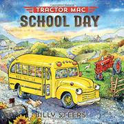 TRACTOR MAC SCHOOL DAY by Billy Steers