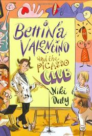 BETTINA VALENTINO AND THE PICASSO CLUB by Niki Daly