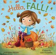 HELLO, FALL! by Deborah Diesen