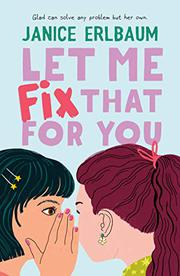 LET ME FIX THAT FOR YOU by Janice Erlbaum