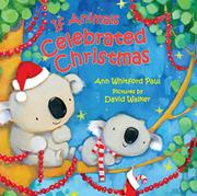 IF ANIMALS CELEBRATED CHRISTMAS by Ann Whitford Paul