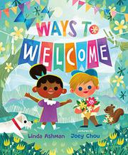 WAYS TO WELCOME by Linda Ashman