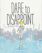 DARE TO DISAPPOINT by Özge Samanci