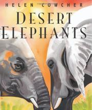 DESERT ELEPHANTS by Helen Cowcher