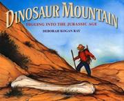 DINOSAUR MOUNTAIN by Deborah Kogan Ray