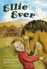 ELLIE EVER by Nancy Ruth Patterson
