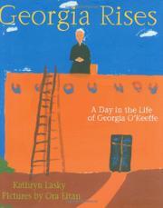 GEORGIA RISES by Kathryn Lasky