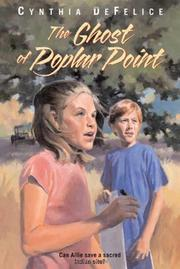 THE GHOST OF POPLAR POINT by Cynthia DeFelice