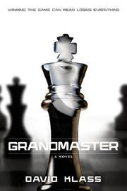 GRANDMASTER by David Klass
