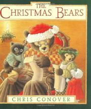 THE CHRISTMAS BEARS by Chris Conover
