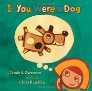 IF YOU WERE A DOG by Jamie A. Swenson