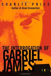 Book Cover for THE INTERROGATION OF GABRIEL JAMES