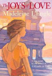 THE JOYS OF LOVE by Madeleine L'Engle