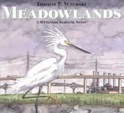 MEADOWLANDS by Thomas F. Yezerski