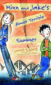 MINN AND JAKE'S ALMOST TERRIBLE SUMMER by Janet S. Wong