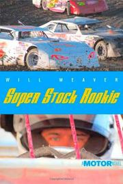 SUPER STOCK ROOKIE by Will Weaver