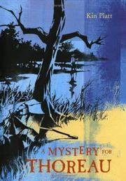 A MYSTERY FOR THOREAU by Kin Platt