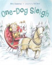 ONE-DOG SLEIGH by Mary Casanova
