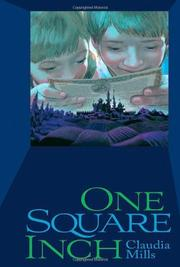 ONE SQUARE INCH by Claudia Mills