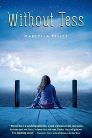 WITHOUT TESS by Marcella Pixley