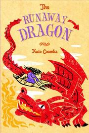 THE RUNAWAY DRAGON by Kate Coombs